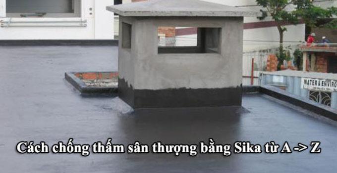Chống thấm sân thượng bằng sika