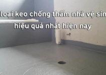 keo chống thấm nhà vệ sinh